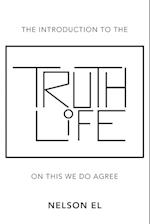 The Introduction to the Truth of Life: On This We Do Agree