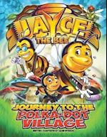 Jayce the Bee: Journey to the Polka-Dot Village