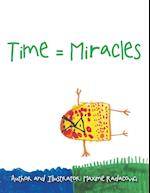 Time = Miracles