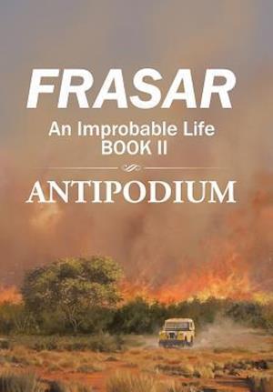 Bog, hardback An Improbable Life: Antipodium af Frasar
