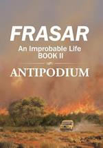 An Improbable Life: Antipodium af Frasar