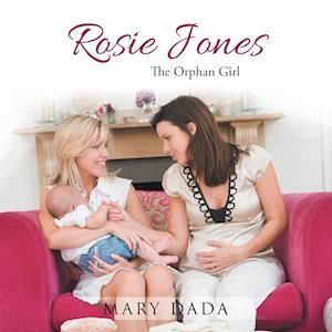 Bog, hæftet Rosie Jones: The Orphan Girl af Mary Dada