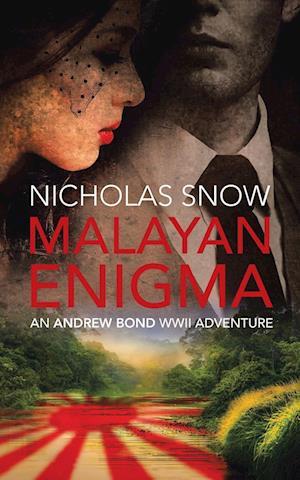 Bog, hæftet Malayan Enigma: An Andrew Bond WWII Adventure af Nicholas Snow