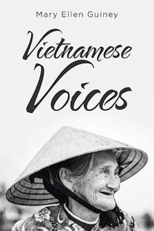Bog, hæftet Vietnamese Voices af Mary Ellen Guiney