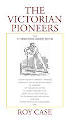 The Victorian Pioneers af Roy Case