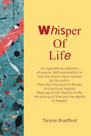 Bog, paperback Whisper of Life af Taryna Bradford