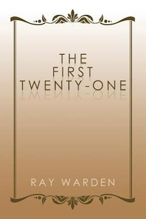 Bog, hæftet The First Twenty-One af Ray Warden