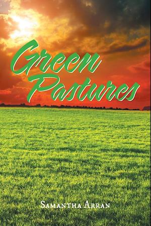 Bog, paperback Green Pastures af Samantha Arran
