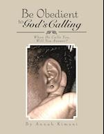 Be Obedient to God's Calling