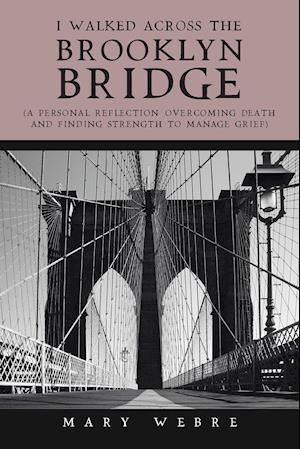 I Walked Across the Brooklyn Bridge