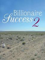 Billionaire Success 2