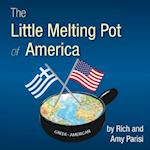 The Little Melting Pot of America: Greek/American