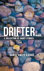 Drifter . . .: A Collection of Short Stories