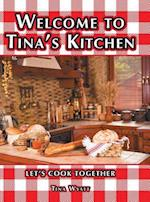 Welcome to Tina's Kitchen: Let's Cook Together