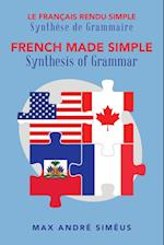 French Made Simple: Synthesis of Grammar