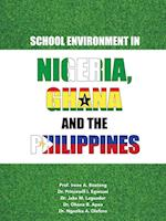 School Environment in Nigeria, Ghana and the Philippines