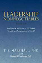 Leadership Nonnegotiables: Personal Character, Leadership Talent, and Management Skill