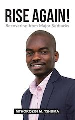 RISE AGAIN!: Recovering from Major Setbacks