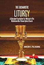 The Eucharistic Liturgy: A Liturgical Foundation for Mission in the Malankara Mar Thoma Syrian Church
