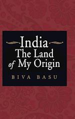 India: The Land of My Origin