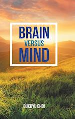 Brain Versus Mind