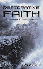 Restorative Faith: A Testimony of God's Promises