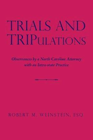 Trials  and  TRIPulations
