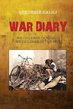 War Diary: We Children of Kosovo, We Children of the War