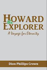 Howard the Explorer: A Voyage for Eternity