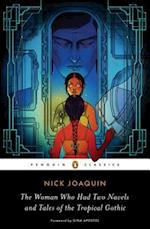 Woman Who Had Two Navels and Tales of the Tropical Gothic af Nick Joaquin