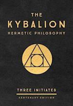 Kybalion: Centenary Edition