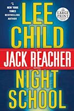 Night School (Jack Reacher Novels)