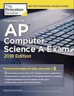 The Princeton Review Cracking the AP Computer Science A Exam 2018 (College Test Preparation)