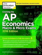 The Princeton Review Cracking the AP Economics Macro & Micro Exams 2018 (College Test Preparation)