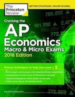 Cracking the AP Economics Macro and Micro Exams, 2018 Edition (College Test Prep)