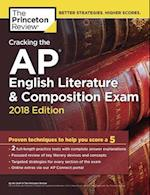 The Princeton Review Cracking the AP English Literature & Composition Exam 2018 (College Test Preparation)