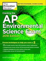 Cracking the AP Environmental Science Exam, 2018 Edition (College Test Prep)