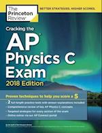 Cracking the AP Physics C Exam 2018 (College Test Preparation)