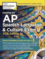 The Princeton Review Cracking the AP Spanish Language & Culture Exam 2018 (College Test Preparation)