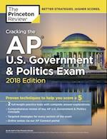 Cracking the AP U.S. Government & Politics Exam, 2018 Edition (College Test Preparation)