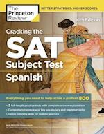 The Princeton Review Cracking the SAT Subject Test in Spanish (Cracking the SAT Spanish Subject Test)