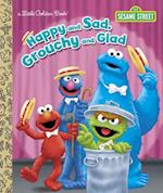 Happy and Sad, Grouchy and Glad (Little Golden Books)