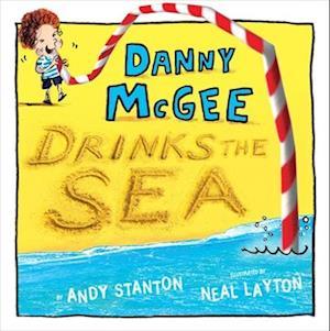 Bog, hardback Danny McGee Drinks the Sea af Andy Stanton