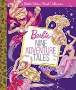 Nine Adventure Tales (Barbie) (Little Golden Book Treasury)