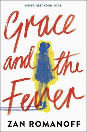 Bog, ukendt format Grace and the Fever af Zan Romanoff