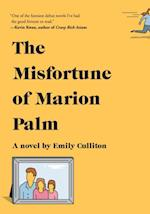 Misfortune of Marion Palm af Emily Culliton