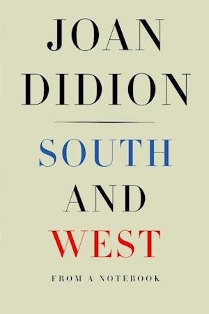 Bog, hardback South and West af Joan Didion