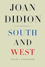 South and West af Joan Didion