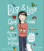 Big & Little Questions