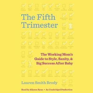Lydbog, CD The Fifth Trimester af Lauren Smith Brody